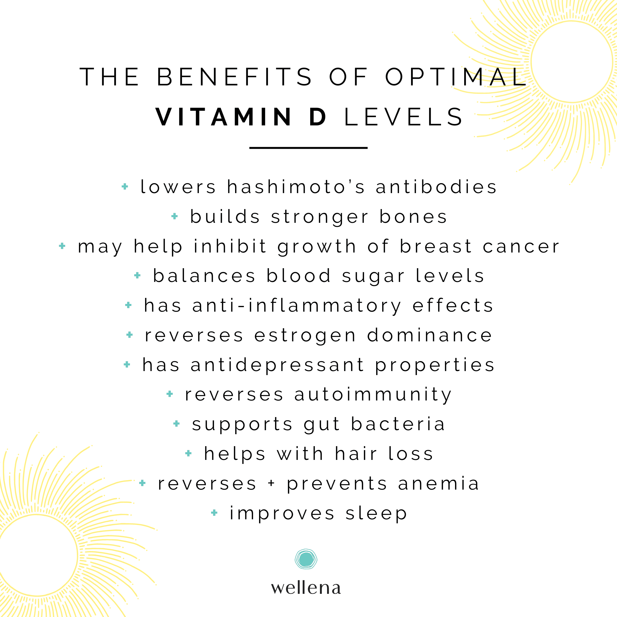 Vitamin D has so many health benefits, protecting against or improving symptoms in such a wide range of health conditions, a book could be written about it. However, here are just a few benefits of vitamin D that are especially relevant to women's health, hormone balance and general optimal health.