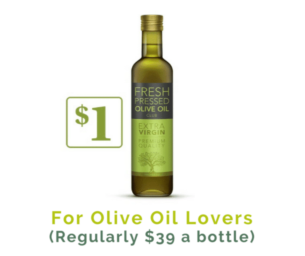 FREE bottle of Fresh, Artisanal Olive Oil