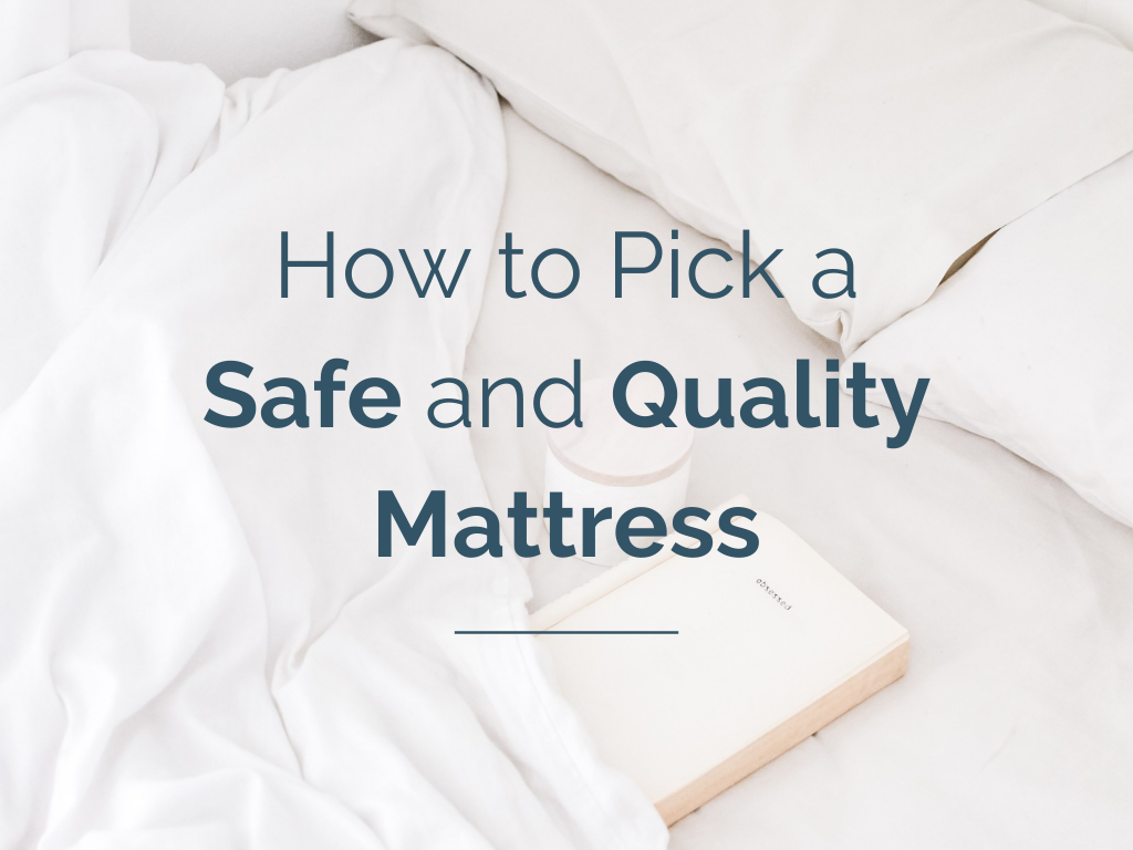 How to Pick a Safe and Quality Mattress