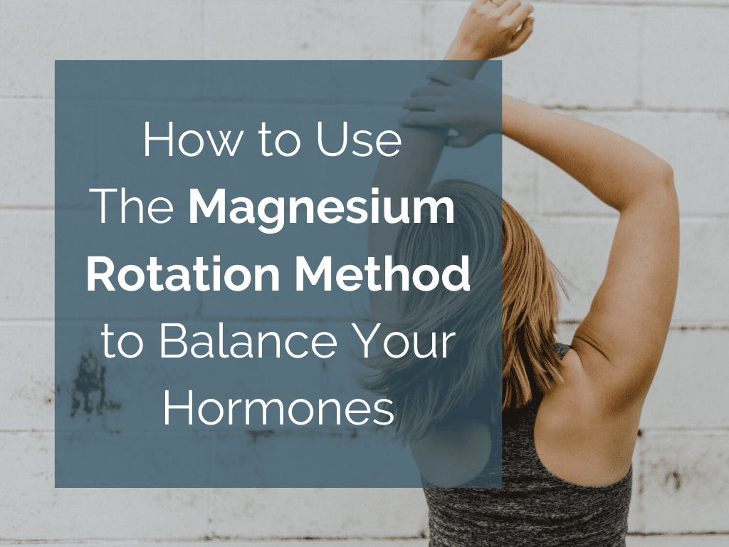 If you're wanting to increase your magnesium over the course of each day and benefit from four of my top recommended supplement forms, then try the Magnesium Rotation Method.