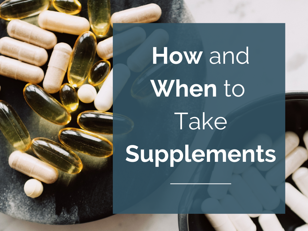 How and When To Take Supplements
