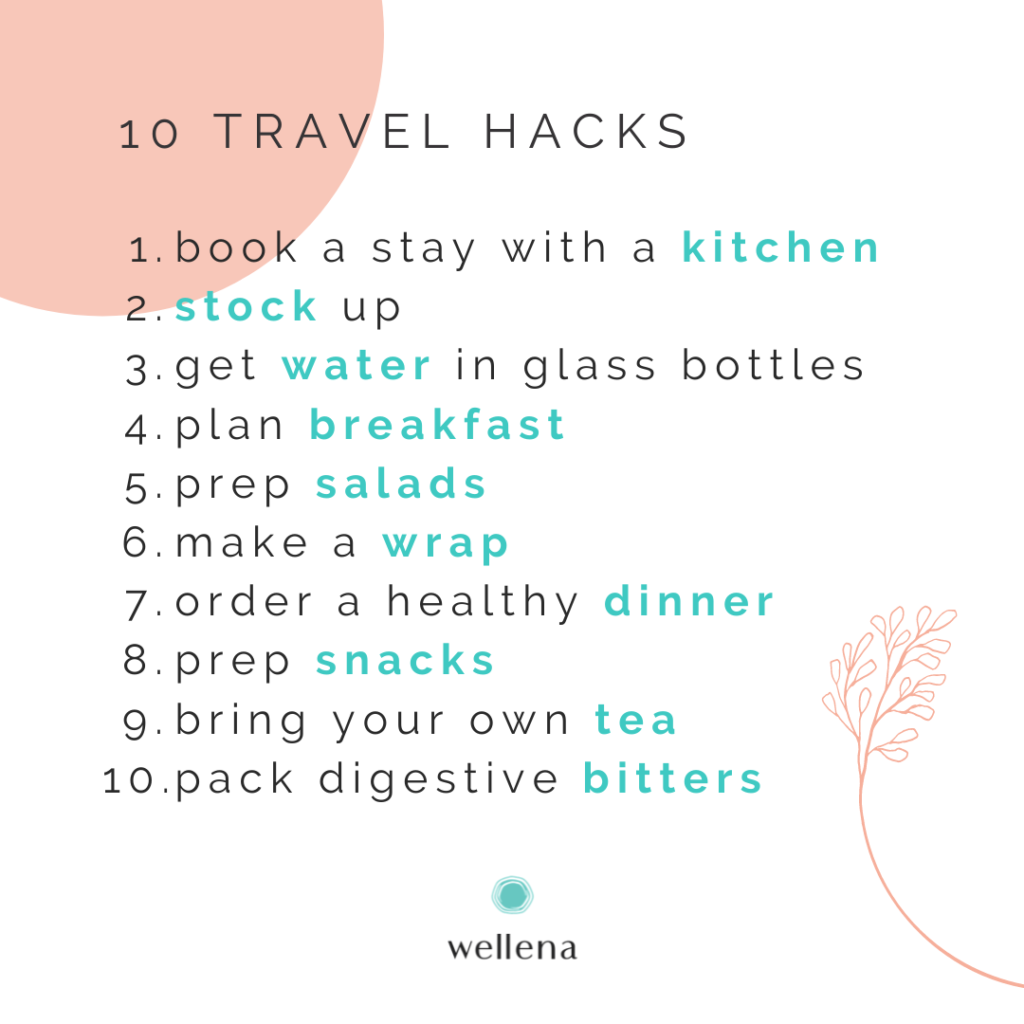 10 Travel Hacks For Staying Healthy On The Road