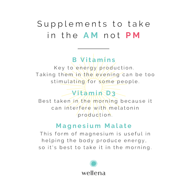 Supplements to Take in The AM, Not PM